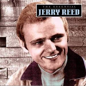Jerry Reed The Essential Jerry Reed