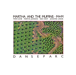 Martha_And_The_Muffins_-_Danseparc_album_cover