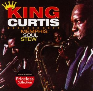 king-curtis-memphis-soul-stew