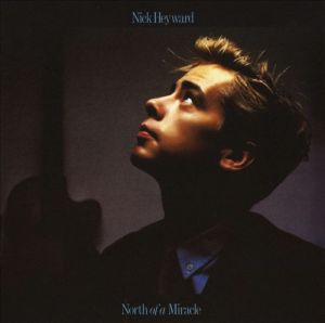 nick_heyward_-_north_of_a_miracle