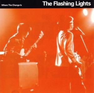 Powerpop - Página 9 The-flashing-lights-where-the-change-is