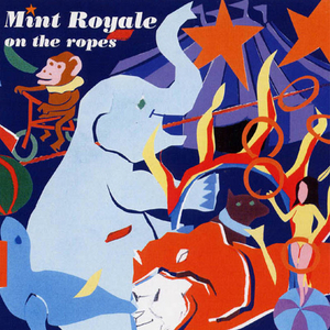 on_the_ropes_mint_royale_-_cover_album