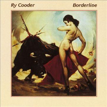 Ry Cooder Borderline