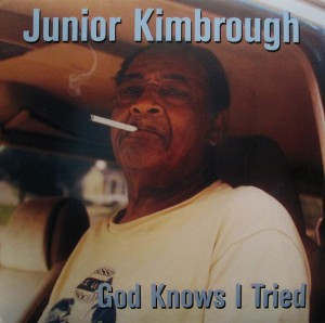 junior-kimbrough-god-knows-i-tried