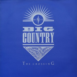 big_country_-_the_crossing