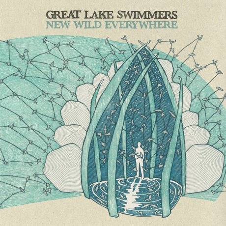 Great Lake Swimmers New Wild Everywhere