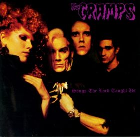 Songs the Lord Taught Us The Cramps