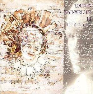 Loudon Wainwright III History
