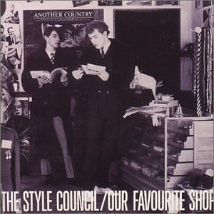 Style Council Our Favourite Shop