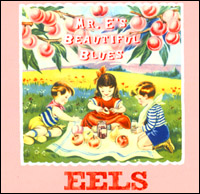 Eels Mr Es Beautiful Blues single