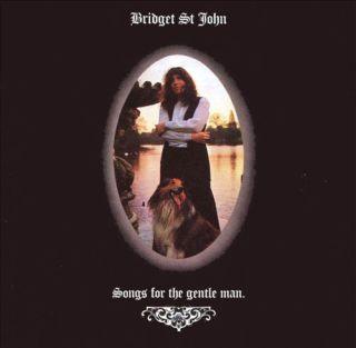 Bridget St John Songs For the Gentle Man