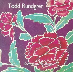 Something Anything Todd Rundgren