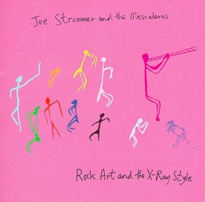 Joe Strummer and the Mescaleros Rock Art and the X-Ray Style