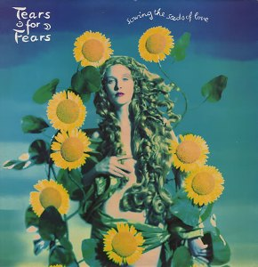 Sowing the Seeds of Love Tears For Fears