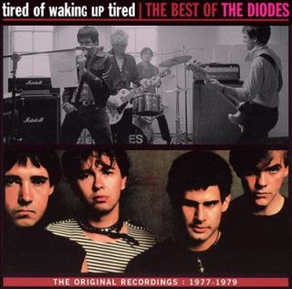 The Diodes Tired of Waking Up Tired