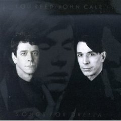 Songs for Drella Lou Reed John Cale