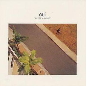 Oui The Sea and Cake