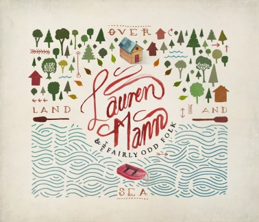 Lauren Mann & The Fairly Odd Folk Over Land And Sea