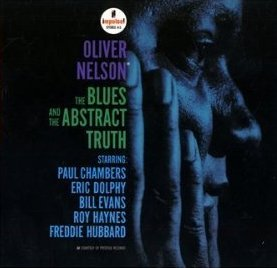 Oliver Nelson Blues and the Abstract Truth