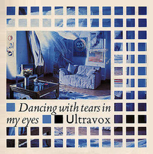 Dancing With Tears In My Eyes Ultravox