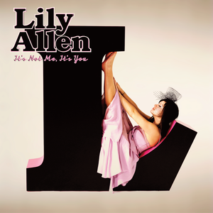 Lily_Allen_-_It's_Not_Me,_It's_You