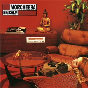 Morcheeba Big Calm