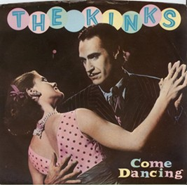 The Kinks Come Dancing