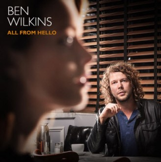 Ben Wilkins All From Hello