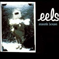 Eels-Susan'sHouse