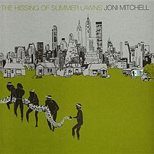 Joni Mitchell The Hissing Of Summer Lawns