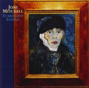 Joni Mitchell Turbulent Indigo