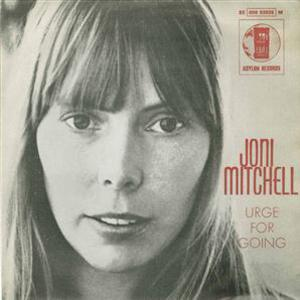 Joni Mitchell Urge For Going