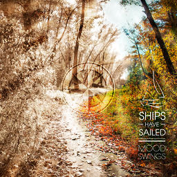 Ships-Have-Sailed-Moodswings