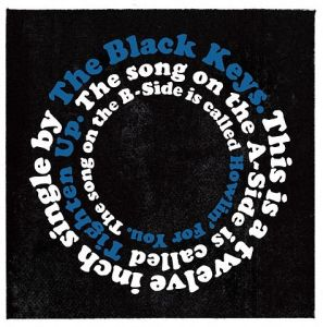 The Black Keys Tighten Up
