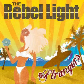 The Rebel Light Strangers