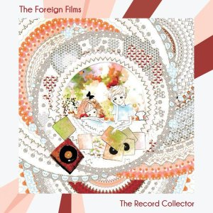 The Foreign Films The Record Collector Side three