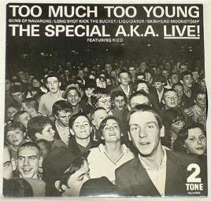 The Special AKA Too Much Too Young