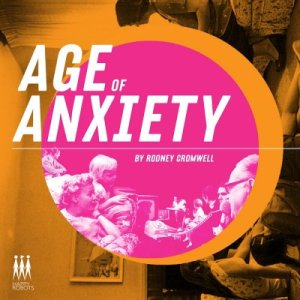 Age_of_Anxiety Rodney Cromwell
