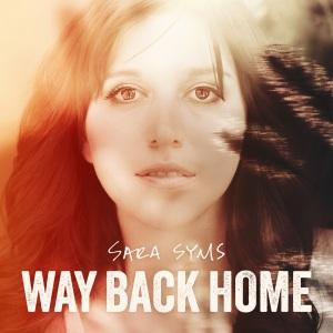Sara Syms Way Back Home