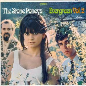 Stone Poneys Evergreen vol 2