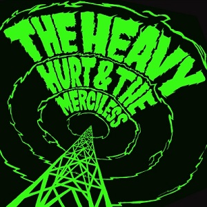 The_Heavy_-_Hurt_&_the_Merciless_cover_art