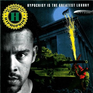 Disposable Heroes of Hiphoprisy Hypocrisy Is The Greatest Luxury