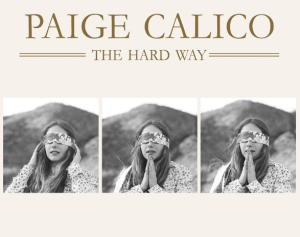Paige Calico The Hard Way