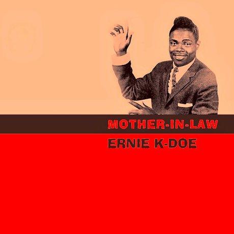 """Ernie K-Doe Sings """"Mother-In-Law"""" – The Delete Bin"""